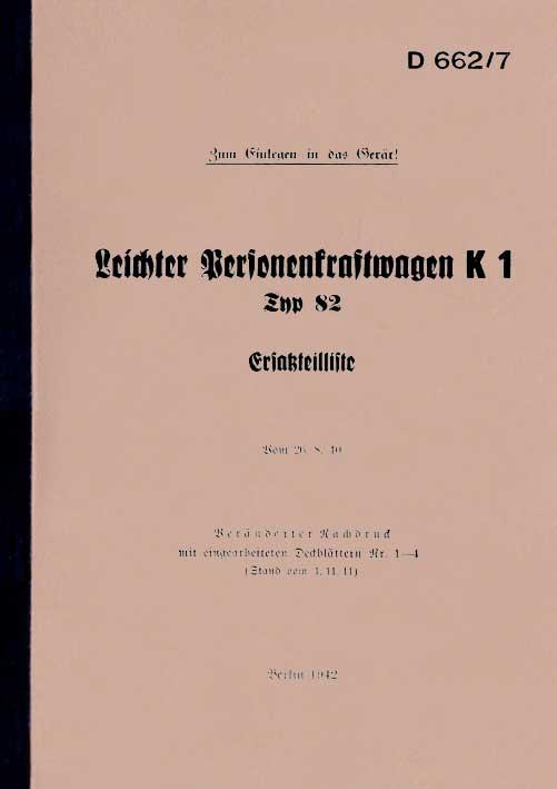 Dienstvorschrift D 662//7 VW Kübelwagen K1 Typ 82 Ersatzteilliste